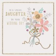 Hand Finished Daughter Wedding Day Greeting Card